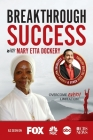 Breakthrough Success with Mary Etta Dockery Cover Image