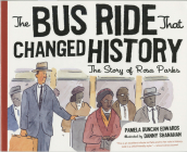 The Bus Ride that Changed History Cover Image