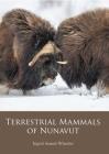 Terrestrial Mammals of Nunavut Cover Image