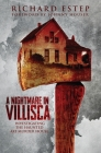 A Nightmare in Villisca: Investigating the Haunted Axe Murder House Cover Image