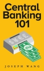 Central Banking 101 Cover Image