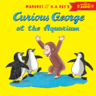 Curious George at the Aquarium with downloadable audio Cover Image