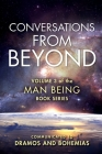 Man Being Volume 3: Conversations from Beyond Cover Image