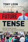 FUTURE TENSE - Reflections on My Troubled Land South Africa Cover Image