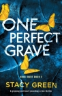 One Perfect Grave: A gripping and heart-pounding crime thriller Cover Image