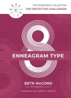 The Enneagram Type 8: The Protective Challenger Cover Image