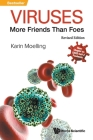 Viruses: More Friends Than Foes: Revised Edition Cover Image