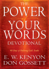 Power of Your Words Devotional: 60 Days of Declaring God's Truths Cover Image