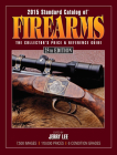 2015 Standard Catalog of Firearms: The Collector's Price & Reference Guide Cover Image