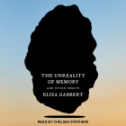 The Unreality of Memory: And Other Essays Cover Image