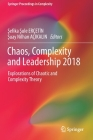 Chaos, Complexity and Leadership 2018: Explorations of Chaotic and Complexity Theory (Springer Proceedings in Complexity) Cover Image
