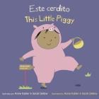 Este Cerdito/This Little Piggy Cover Image