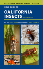 Field Guide to California Insects: Second Edition (California Natural History Guides #111) Cover Image