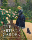 The Artist's Garden: The secret spaces that inspired great art Cover Image