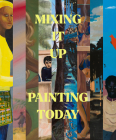 Mixing It Up: Painting Today Cover Image
