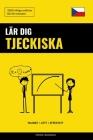 Lär dig Tjeckiska - Snabbt / Lätt / Effektivt: 2000 viktiga ordlistor Cover Image