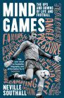 Mind Games: The Ups and Downs of Life and Football Cover Image