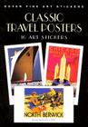 Classic Travel Posters: 16 Art Stickers Cover Image