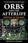 Orbs and the Afterlife: Survival of the Soul Cover Image