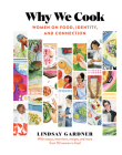 Why We Cook: Women on Food, Identity, and Connection Cover Image