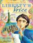 Liberty's Voice: The Story of Emma Lazarus Cover Image