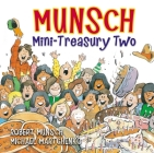 Munsch Mini-Treasury Two (Munsch for Kids) Cover Image