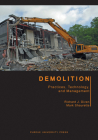Demolition: Practices, Technology, and Management (Purdue Handbooks in Building Construction) Cover Image