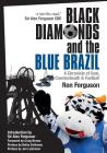 Black Diamonds and the Blue Brazil: A Chronicle of Coal, Cowdenbeath and Football Cover Image