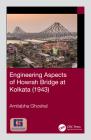 Engineering Aspects of Howrah Bridge at Kolkata (1943) Cover Image