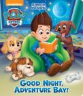 Good Night, Adventure Bay! (PAW Patrol) Cover Image