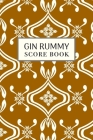 Gin Rummy Score Book: 6x9, 110 pages, Keep Track of Scoring Card Games Gold Tone Yellow Cover Image