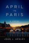 April in Paris: A Novel Cover Image