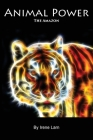 Animal Power: The Amazon Cover Image