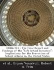 Ed466 024 - The Final Report and Findings of the Safe School Initiative: Implications for the Prevention of School Attacks in the United States Cover Image