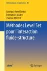 Méthodes Level Set Pour l'Interaction Fluide-Structure Cover Image