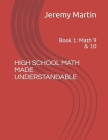High School Math Made Understandable: Book 1: Math 9 & 10 Cover Image
