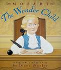 Mozart: The Wonder Child: A Puppet Play in Three Acts Cover Image