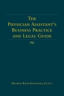 The Physician Assistant's Business Practice and Legal Guide Cover Image
