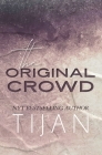 The Original Crowd (Hardcover) Cover Image