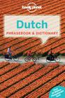 Lonely Planet Dutch Phrasebook & Dictionary (Lonely Planet Phrasebook and Dictionary) Cover Image