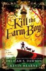 Kill the Farm Boy: The Tales of Pell Cover Image