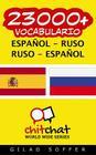 23000+ Espanol - Ruso Ruso - Espanol Vocabulario Cover Image