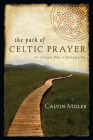 The Path of Celtic Prayer: An Ancient Way to Everyday Joy Cover Image