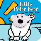 Little Polar Bear: Finger Puppet Book: (Finger Puppet Book for Toddlers and Babies, Baby Books for First Year, Animal Finger Puppets) (Little Finger Puppet Board Books) Cover Image
