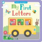 My First Letters: Touch and Explore Cover Image