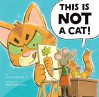 This Is Not a Cat! Cover Image