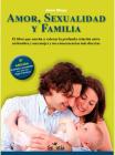 Amor, Sexualidad Y Familia Cover Image