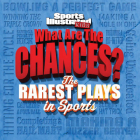 Sports Illustrated Kids What are the Chances? The Wildest Plays in Sports Cover Image