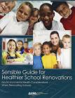 Sensible Guide for Healthier School Renovations: Key Environmental Health Considerations When Renovating Schools Cover Image