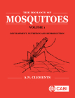 The Biology of Mosquitoes (Cabi Cabi) Cover Image